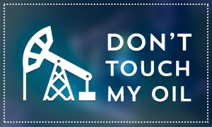 DONT TOUCH MY OIL