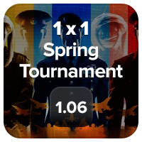 1x1 Spring Tournament on 1.06