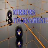 Mirrors Tournament